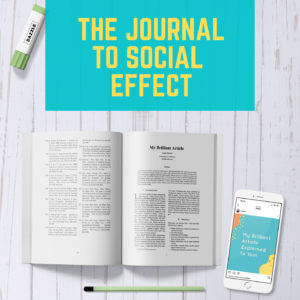 The Journal to Social Effect