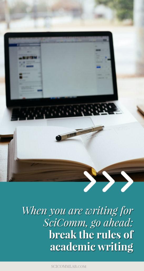 Break the rules of academic writing